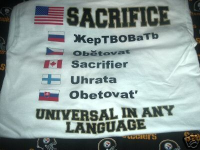 Reads: Sacrifice, universal in any language.