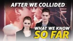 What We Know About 'After We Collided' SO FAR