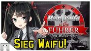 Mein Waifu is the Führer! The Game We All Deserve!