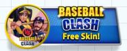 Baseball Clash - Free Skin! Button