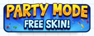 Party Mode - Free Skin! Button (HQ)