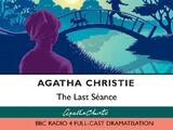 The Last Seance (BBC Radio 4 adaptation)