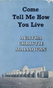 Come Tell Me How You Live First Edition Cover 1946a.jpg