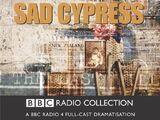 Sad Cypress (BBC Radio 4 adaptation)