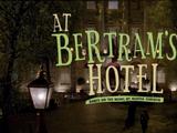 At Bertram's Hotel (Agatha Christie's Marple episode)
