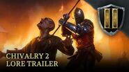 Chivalry 2 - Lore Trailer