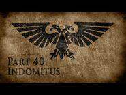 Warhammer 40,000- Grim Dark Lore Part 40 – Indomitus