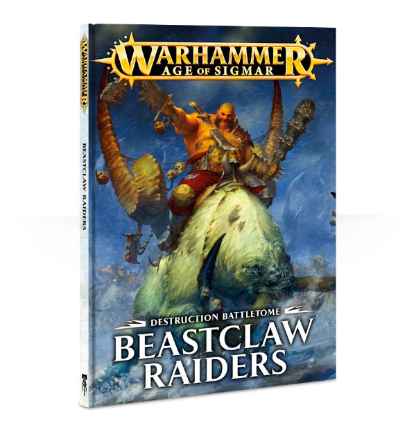 Destruction Battletome: Beastclaw Raiders