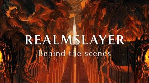 Realmslayer Behind the Scenes
