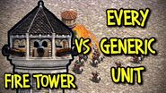 FIRE TOWER vs EVERY GENERIC UNIT AoE II Definitive Edition