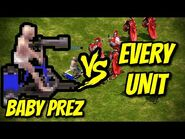 BABY PREZ vs EVERY UNIT - Age of Empires- Definitive Edition