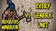 IROQUOIS WARRIOR vs EVERY GENERIC UNIT AoE II Definitive Edition