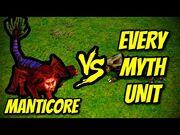 MANTICORE_vs_EVERY_MYTH_UNIT_-_Age_of_Mythology