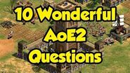 Another 10 Wonderful AoE2 Questions