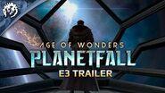 Age of Wonders Planetfall E3 Trailer