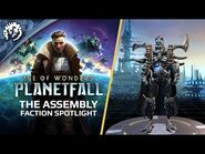 Age of Wonders- Planetfall - Gameplay Faction Spotlight- The Assembly