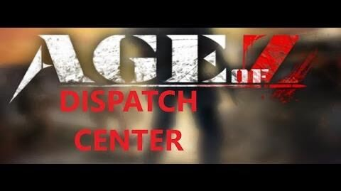 Age_of_Z_-_Dispatch_Center_Overview