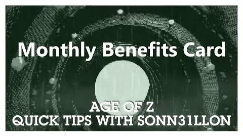 Age_of_Z_-_Quick_Tips_-_Monthly_Benefits_Card