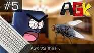 AGK Episode -5- AGK Vs The Fly