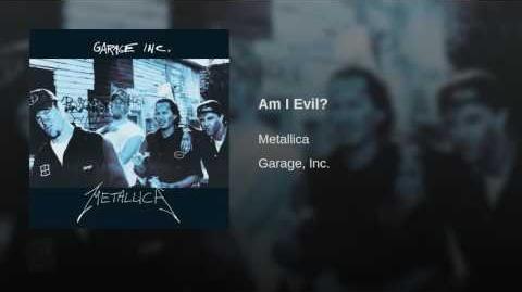 Am I Evil?