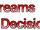 Dreams & Decisions