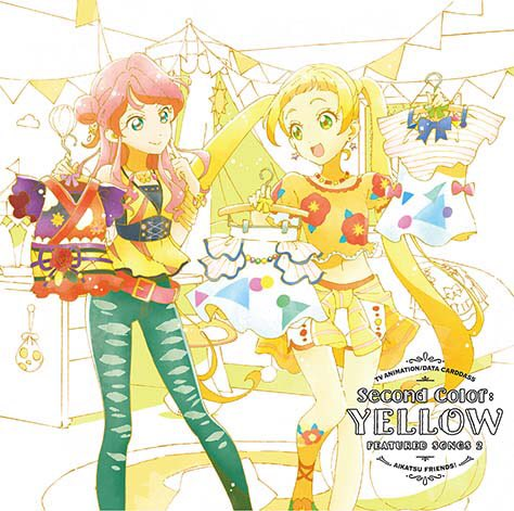 "TV Anime/Data Carddass ""Aikatsu Friends!"" Insert Song Single 2 - Second Color: YELLOW"