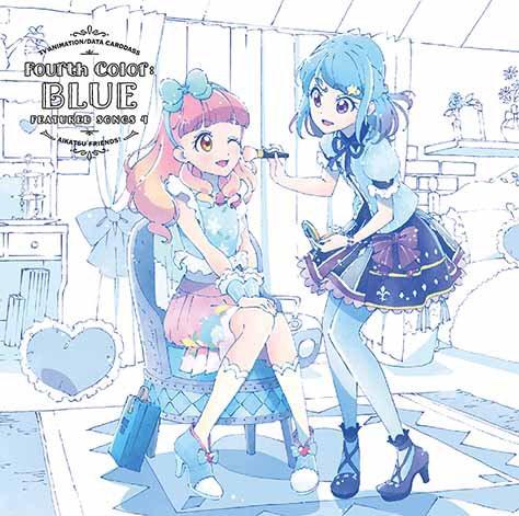 "TV Anime/Data Carddass ""Aikatsu Friends!"" Insert Song Single 4 - Fourth Color: BLUE"