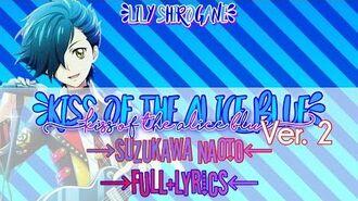 Kiss_of_the_Alice_Blue_(Ver._2)_-_Suzukawa_Naoto_(FULL_LYRICS)