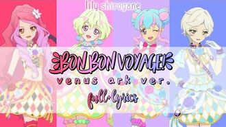 Bon_Bon_Voyage_-_Venus_Ark_(FULL_LYRICS)