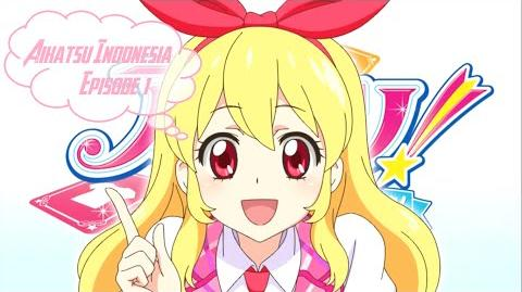 Aikatsu!_-_Episode_01_HD_(Bahasa_Indonesia)