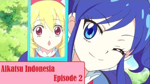 Aikatsu!_-_Episode_02_HD_(Bahasa_Indonesia)