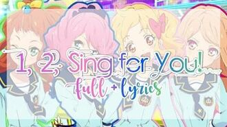 FULL_LYRICS_Aikatsu_Stars!_-_Yume-Rola-Mahiru-Ako_-_1,_2,_Sing_for_You!