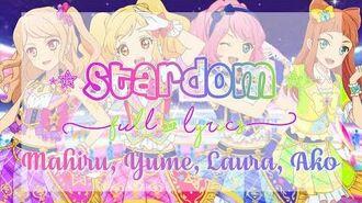 Aikatsu_Stars!_STARDOM!_Full_Lyrics_Mahiru,_Yume,_Laura,_Ako