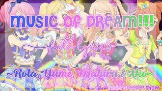 Aikatsu_Stars!_MUSIC_OF_DREAM!!!_FULL_LYRICS_(Rola,_Yume,_Mahiru_&_Ako)