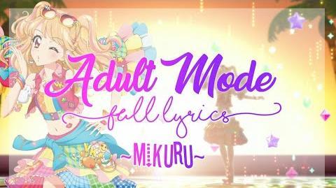 Aikatsu!_Adult_Mode_FULL_LYRICS_(Mikuru_Ver)