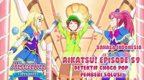Aikatsu!_Episode_59_-_Detektif_Choco_Pop_Pemberi_Solusi_HD-1