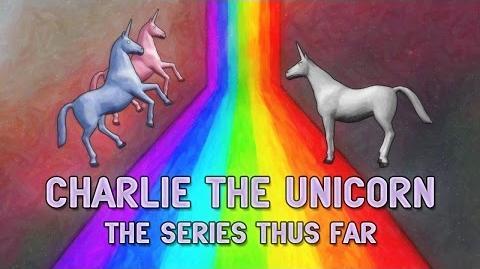 Charlie the Unicorn 1-4 The Series Thus Far