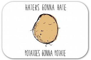 Potatoesgonnapotate