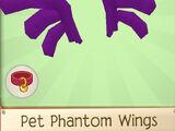 Pet Phantom Wings