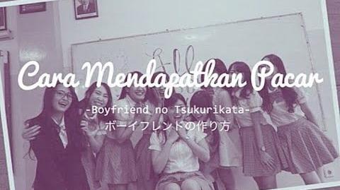 Boyfriend no Tsukurikata (JKT48 Song)