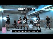 【Performance Video】Only today (Band Version) - BNK48