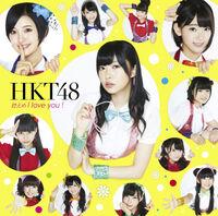 HKT48 Hikaeme I love you Type C.jpg