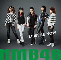 NMB48 - Must be now Type A Reg.jpg