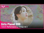 -Girls Planet 999- 'O.O.O' Performance (J-Group ver