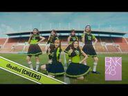【MV】เสียงเชียร์ (Cheers) - BNK48 x AIS
