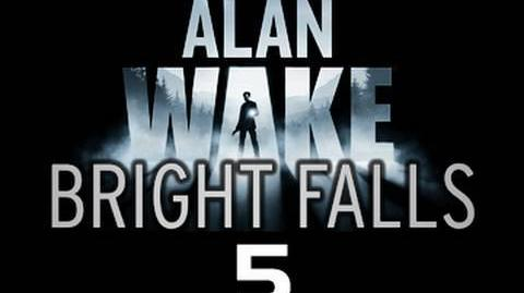 Bright Falls Episode 5 The prequel to Alan Wake 'Off the Record'