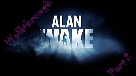 Alan Wake Walkthrough - Guia Parte 2