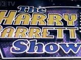 The Harry Garrett Show