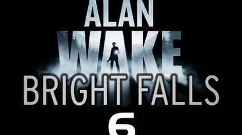 Bright_Falls_Episode_6_The_prequel_to_Alan_Wake_'Clearcut'