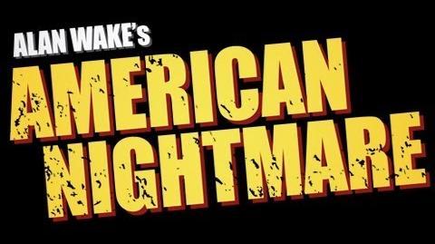 Alan Wake's American Nightmare Official Trailer